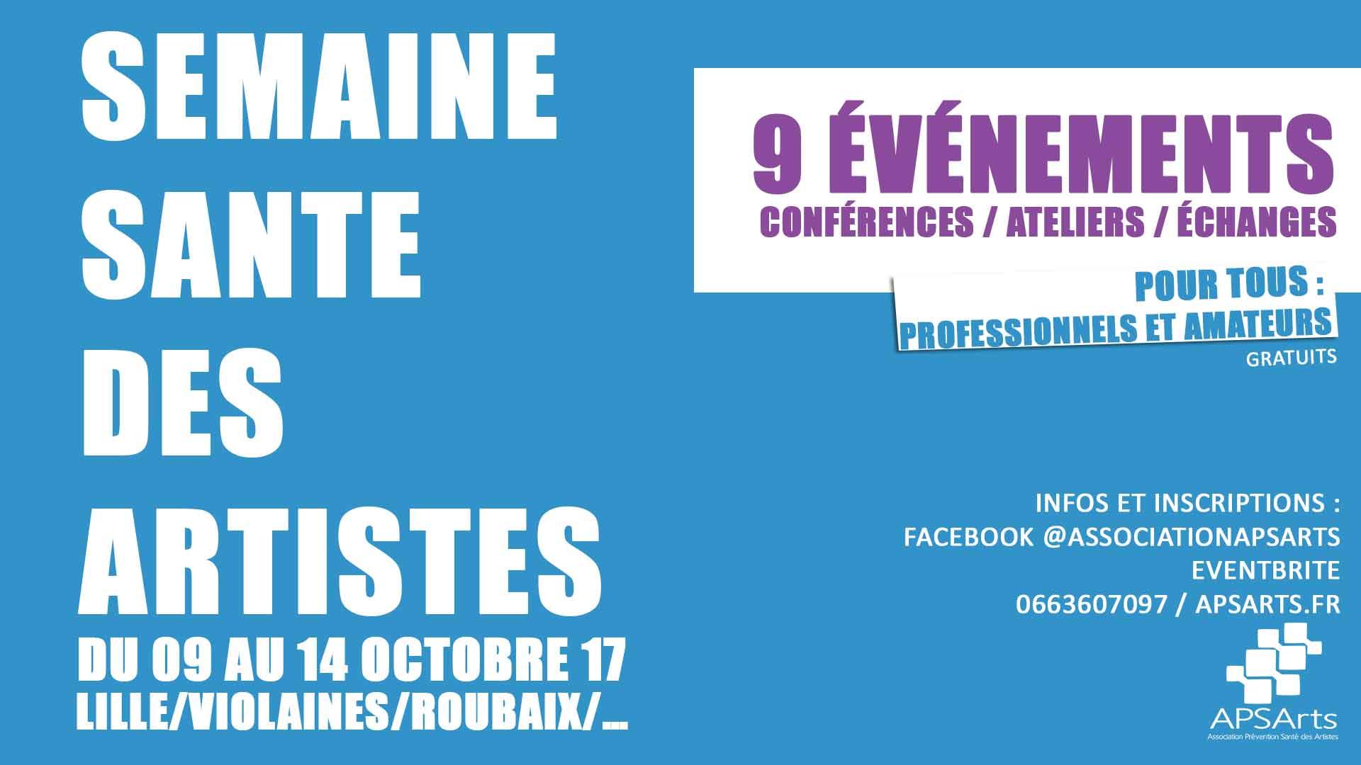 Semaine de la Santé des Artistes Conférences, ateliers, rencontres 9 événements du 9 au 14 octobre 2017 à Lille, Roubaix, Violaines